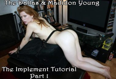 madison tut1 main 380x260 - Dallas Spanks Hard – MP4/SD – The Dallas,Madison Young - The Implement Tutorial Pt 1