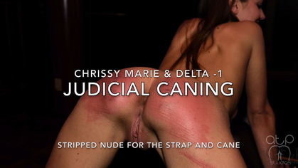 Assume The Position Studios – MP4/HD – Chrissy Marie,Delta – JUDICIAL CANING – CHRISSY MARIE AND DELTA STRIPPED FOR THE STRAP AND CANE | MAR. 19, 19