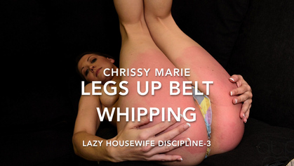 Assume The Position Studios – MP4/HD – THE MASTER,CHRISSY MARIE – LEGS UP BELT WHIPPING – LAZY HOUSEWIFE DISCIPLINE – 3 | APR. 30, 19