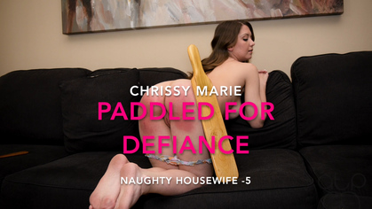 Assume The Position Studios – MP4/HD – THE MASTER,CHRISSY MARIE – PADDLED FOR DEFIANCE – NAUGHTY HOUSEWIFE – 5 | AUG. 30, 19