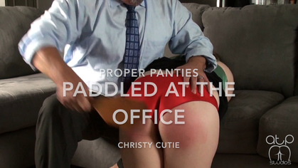 Assume The Position Studios – MP4/HD – CHRISTY CUTIE,THE MASTER – PROPER PANTIES PADDLED AT THE OFFICE | OCT. 04, 19
